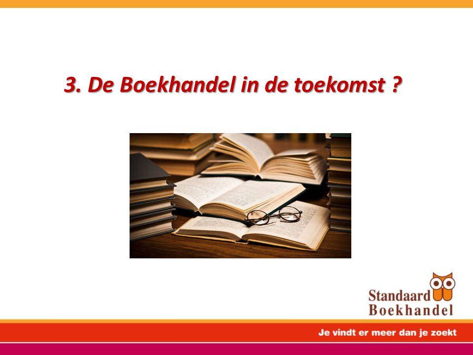 3. De Boekhandel in de toekomst ?