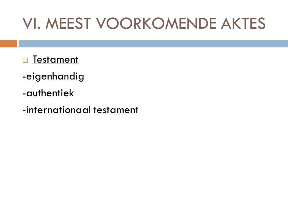  Testament -eigenhandig -authentiek -internationaal testament