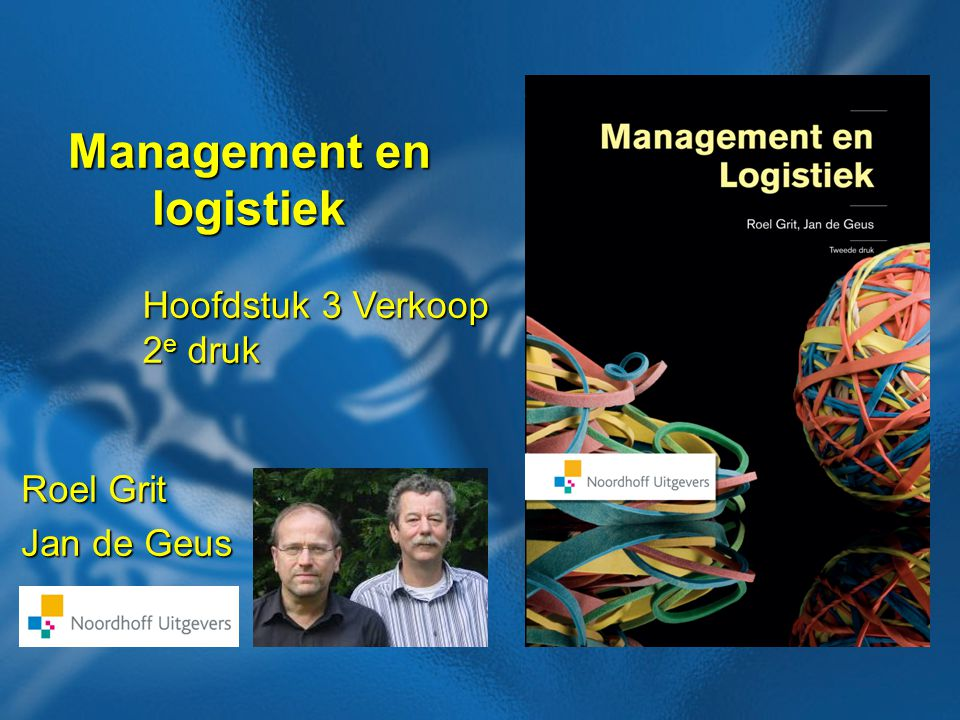 22 Boek: Management en logistiek 2e druk Auteurs: Roel Grit en Jan de Geus 3.4 Customer servicebeleid 80/20 regel ABC-analyse Pareto-analyse