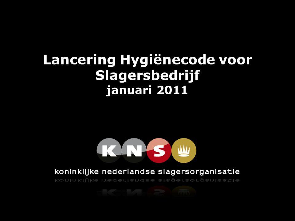 Lancering Hygiënecode voor Slagersbedrijf januari 2011