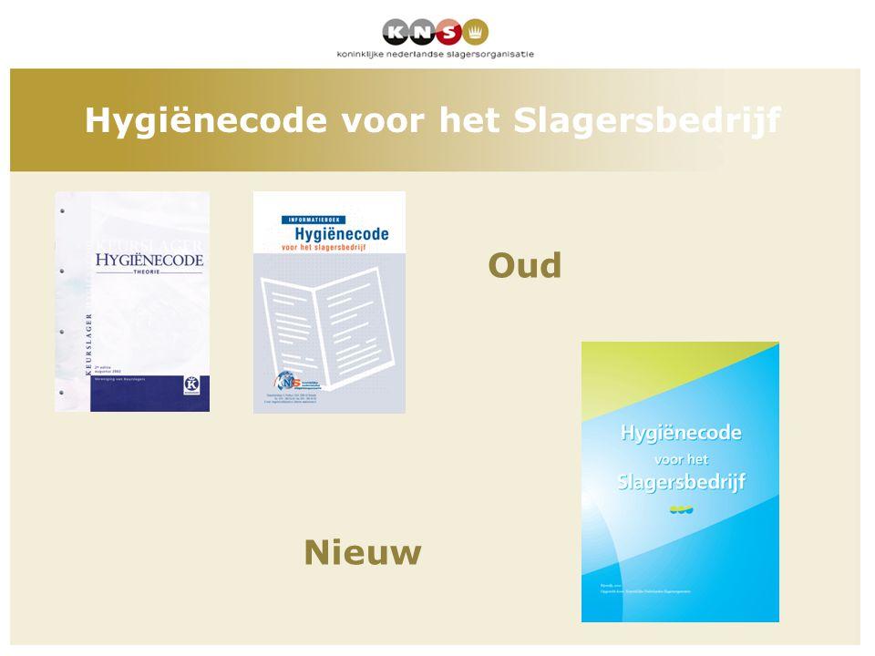 kl Hygiënecode voor het Slagersbedrijf Oud Nieuw