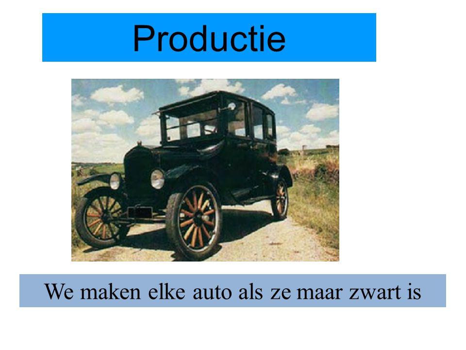 We maken elke auto als ze maar zwart is Productie