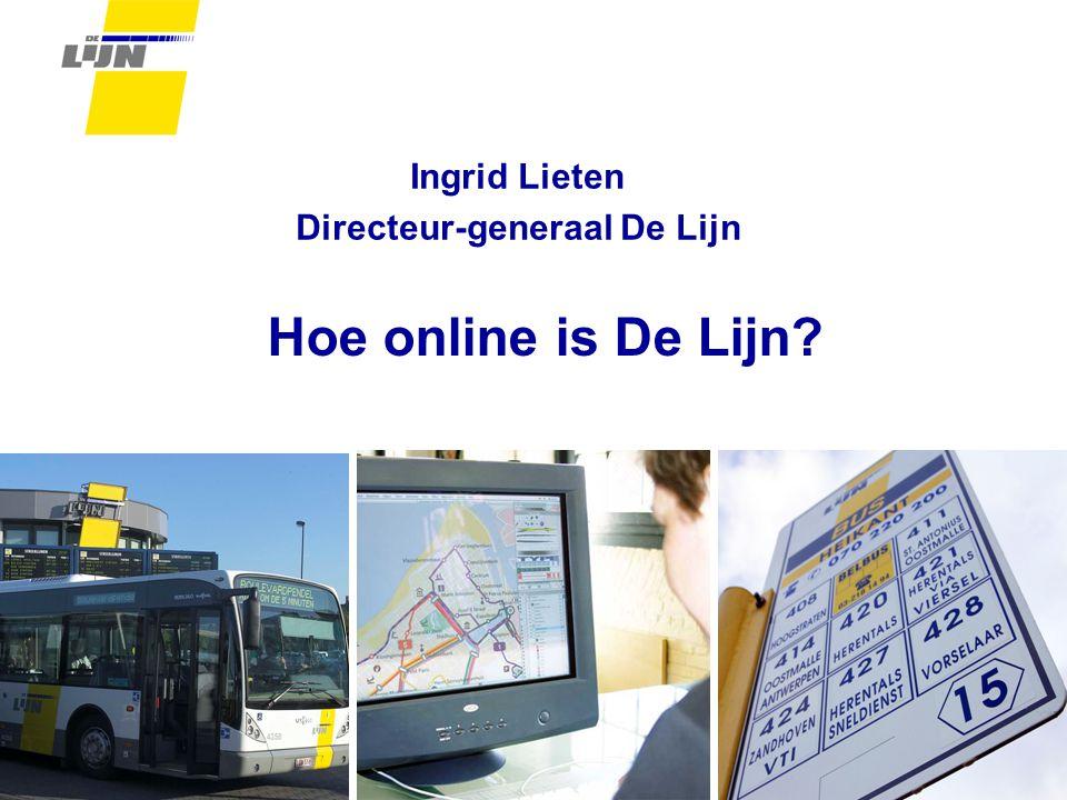 Hoe online is De Lijn Ingrid Lieten Directeur-generaal De Lijn