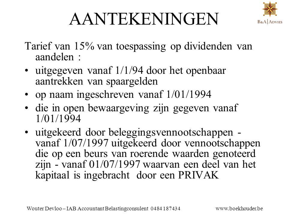 Wouter Devloo – IAB Accountant Belastingconsulent 0484 187434 www.boekhouder.be 15.