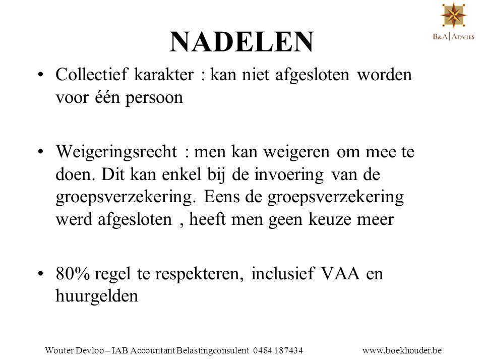 Wouter Devloo – IAB Accountant Belastingconsulent 0484 187434 www.boekhouder.be Alternatief :intern pensioenbelofte •Geen tussenkomst van een verzekeringsmaatschappij.