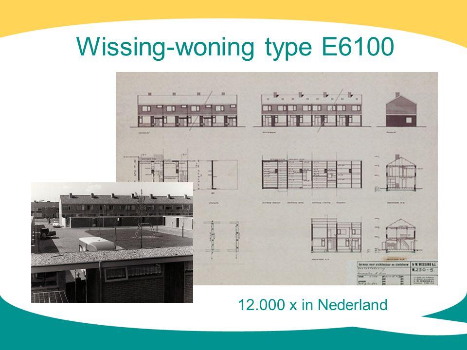 Wissing-woning type E6100 12.000 x in Nederland