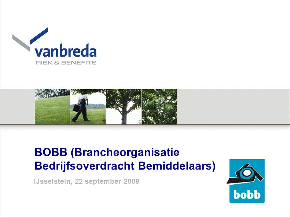 BOBB (Brancheorganisatie Bedrijfsoverdracht Bemiddelaars) IJsselstein, 22 september 2008
