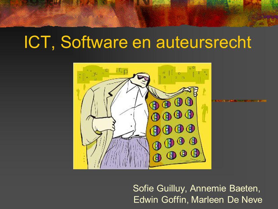 ICT, Software en auteursrecht Sofie Guilluy, Annemie Baeten, Edwin Goffin, Marleen De Neve