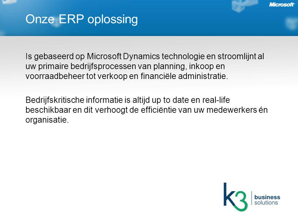 Onze ERP oplossing Is gebaseerd op Microsoft Dynamics technologie en stroomlijnt al uw primaire bedrijfsprocessen van planning, inkoop en voorraadbeheer tot verkoop en financiële administratie.