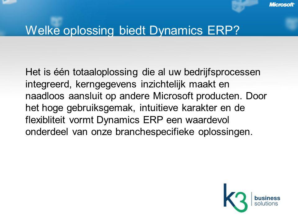 Dynamics ERP stelt wholesalers in de bouwsector in staat hun klanten beter te bedienen bijvoorbeeld door voorraadbeheer te optimaliseren en beter op de wensen in te spelen.