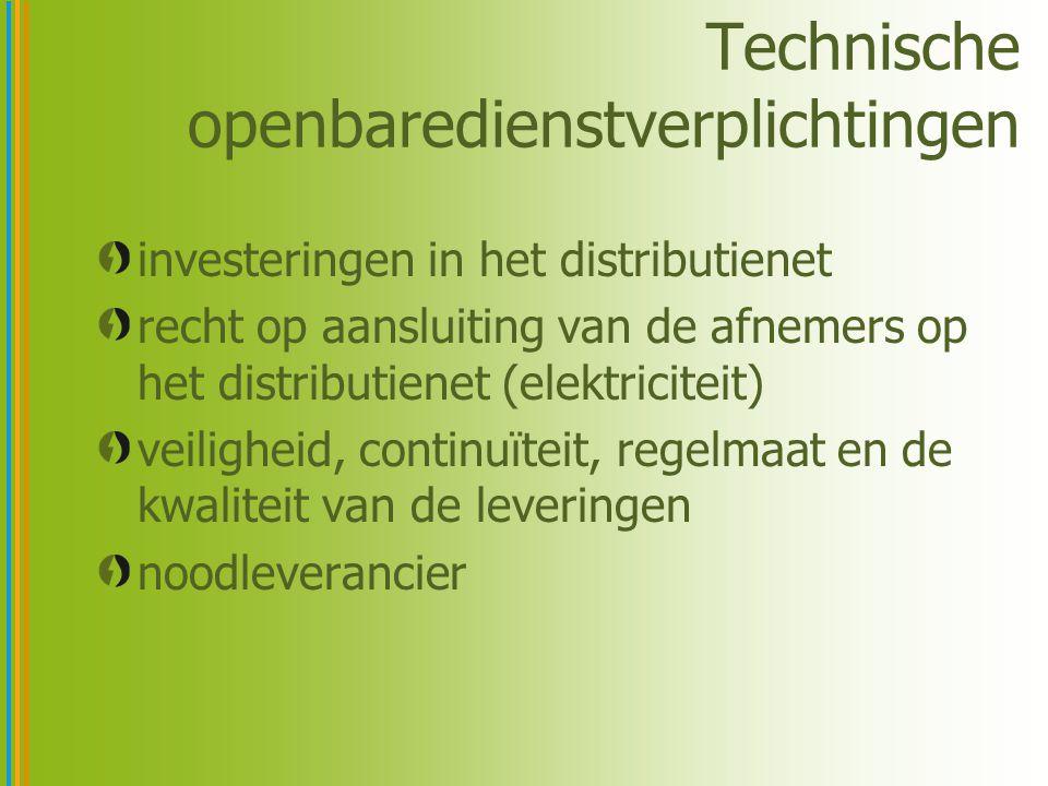 Technische openbaredienstverplichtingen investeringen in het distributienet recht op aansluiting van de afnemers op het distributienet (elektriciteit)