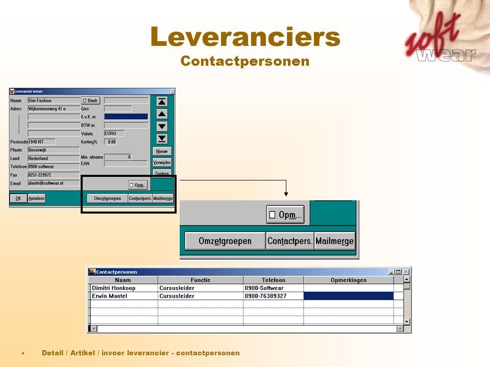 Leveranciers Contactpersonen •Detail / Artikel / invoer leverancier - contactpersonen
