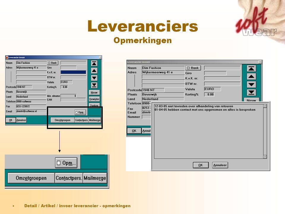 Leveranciers Opmerkingen •Detail / Artikel / invoer leverancier - opmerkingen