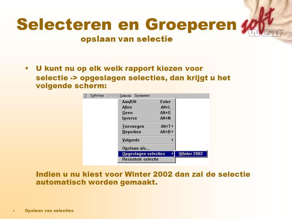 •U kunt nu op elk welk rapport kiezen voor selectie -> opgeslagen selecties, dan krijgt u het volgende scherm: Indien u nu kiest voor Winter 2002 dan