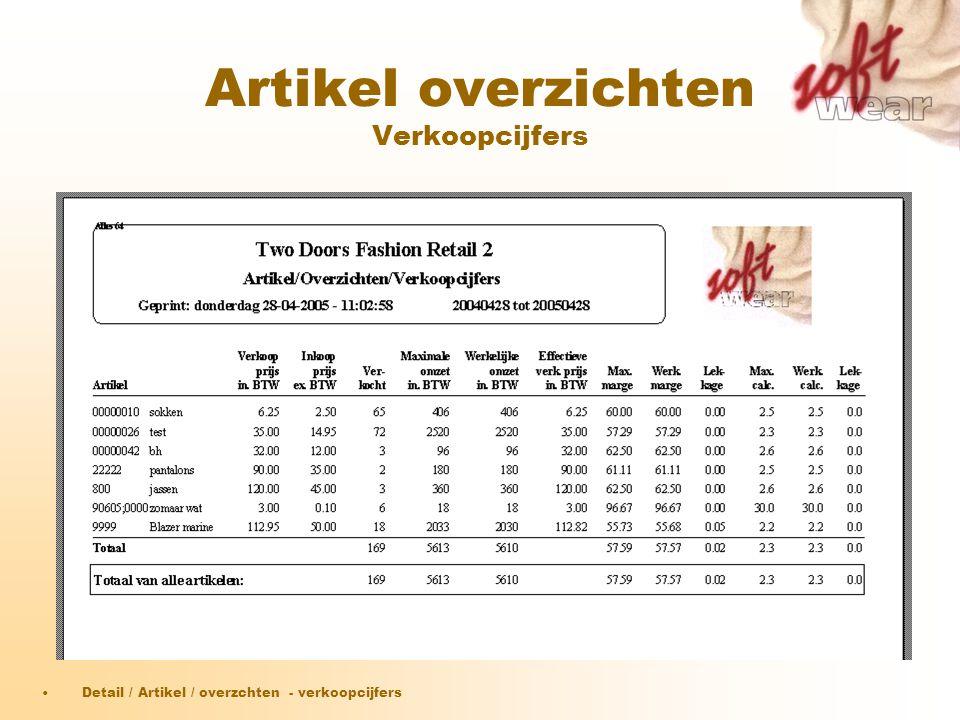 Artikel overzichten Verkoopcijfers •Detail / Artikel / overzchten - verkoopcijfers