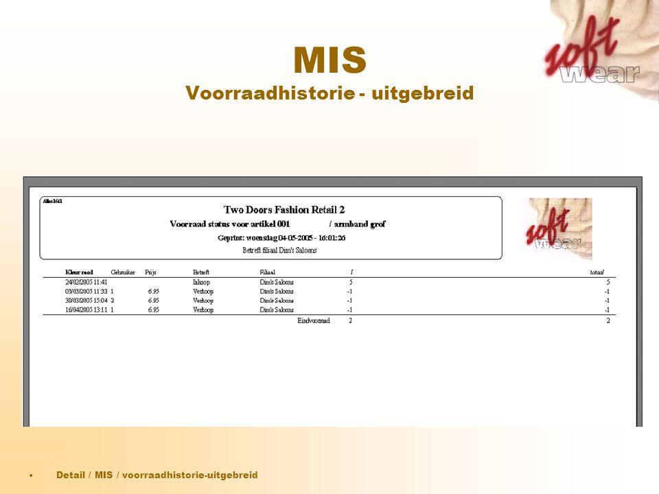 MIS Voorraadhistorie - uitgebreid •Detail / MIS / voorraadhistorie-uitgebreid