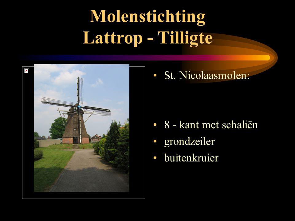 Molenstichting Lattrop - Tilligte •Bijzonderheden - Westerveldmolen: •vroegere naam Brunninkhuismolen •hoogte van de belt 3.30 mtr. •biotoop - 3 -