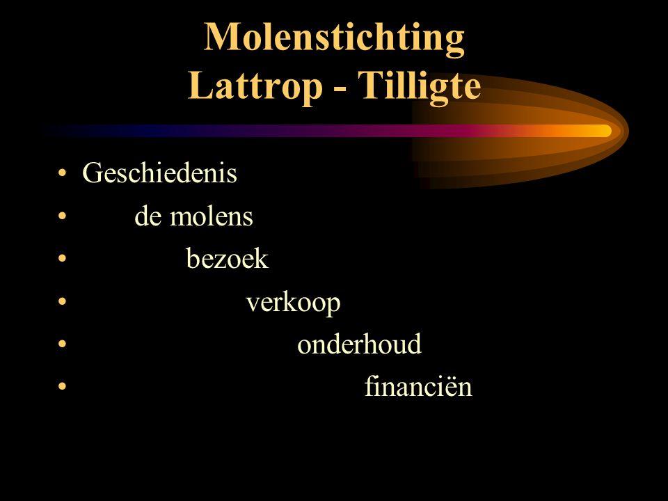 Molenstichting Lattrop - Tilligte •De auteur van deze dia-voorstelling ( zelf molenaar ) heeft specifiek voor de vuurbol gekozen, omdat dit verwant is