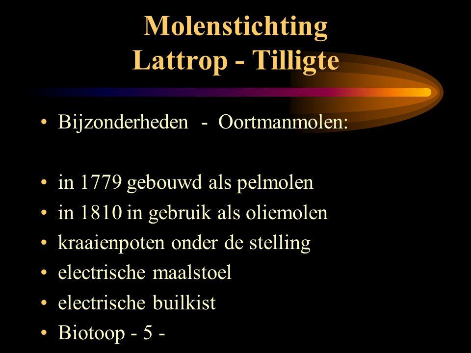 Molenstichting Lattrop - Tilligte •T•Techniek: Oortmanmolen •g•gevlucht 21,55 mtr. - oud hollands met windborden •2•2 koppel maalstenen •e•engels krui