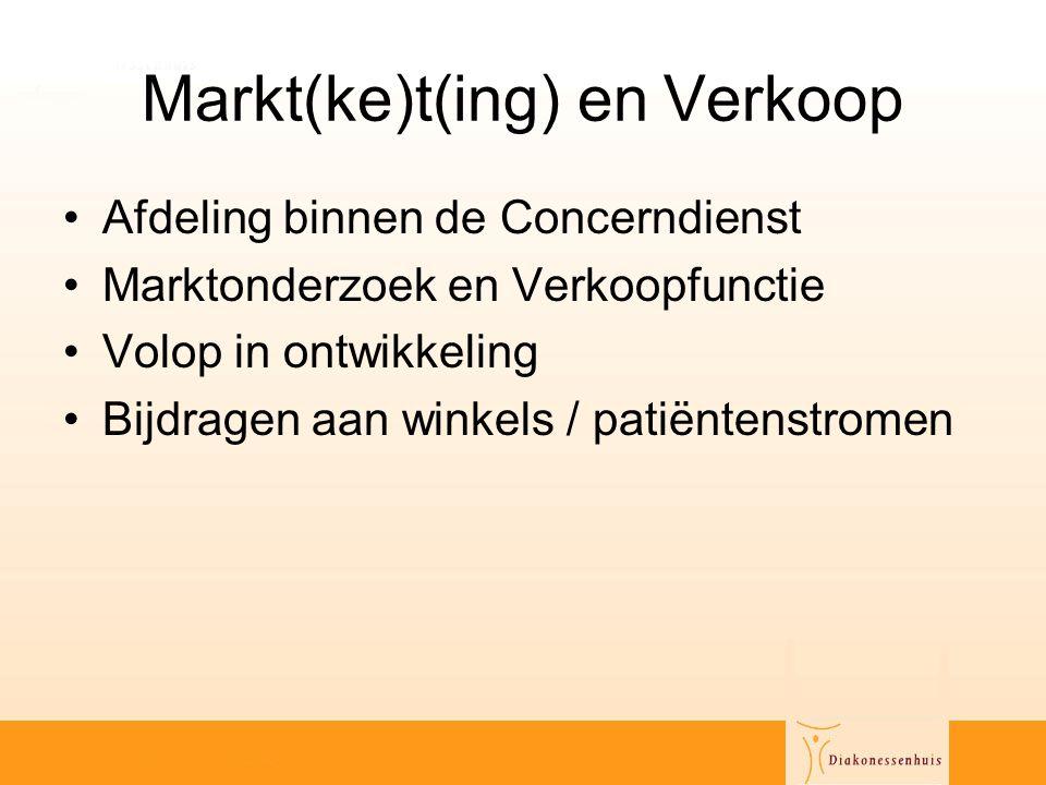 Markt(ke)t(ing) en Verkoop •Afdeling binnen de Concerndienst •Marktonderzoek en Verkoopfunctie •Volop in ontwikkeling •Bijdragen aan winkels / patiënt