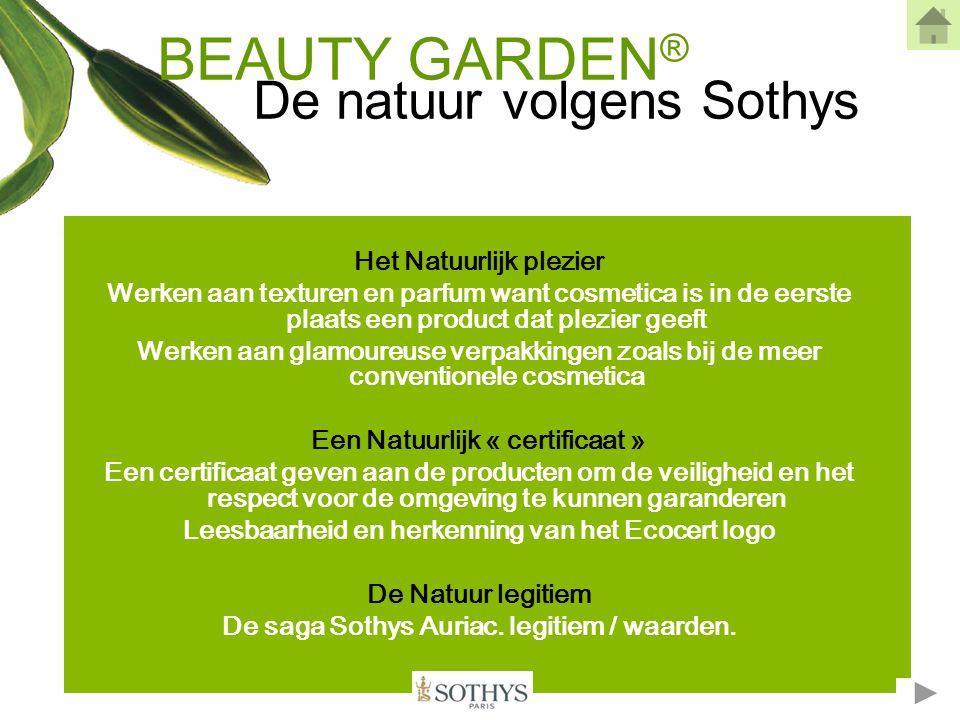 De aanpak van Sothys bij biologische formules Biologisch cosmetisch label (toegekend door Ecocert) voor alle Beauty Garden ® producten.