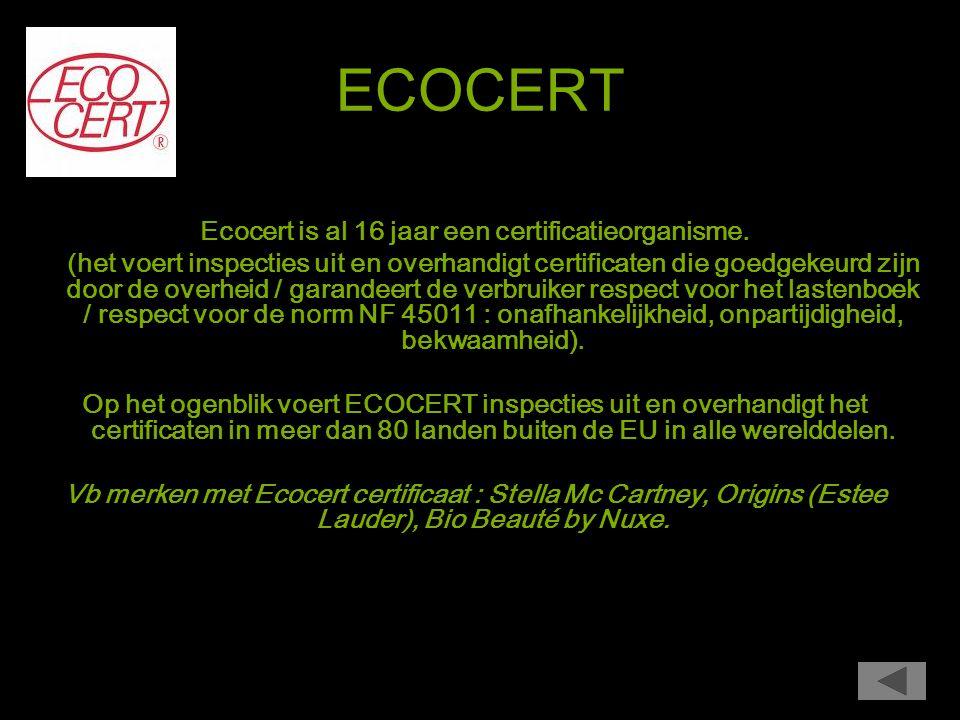 Biologisch cosmetisch label Ecocert garandeert dat 95% van alle ingrediënten afkomstig zijn van natuurlijke oorsprong.