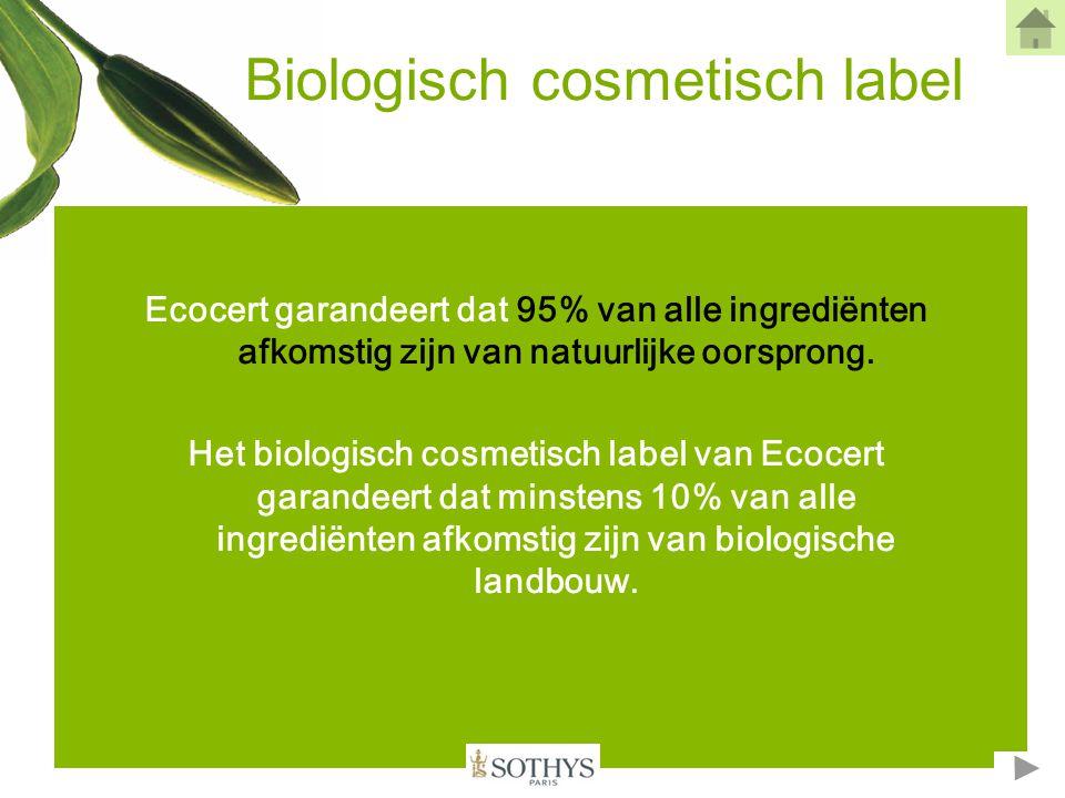Biologisch cosmetisch label Tussen 99,5% en 100% van alle ingrediënten zijn van natuurlijke oorsprong.
