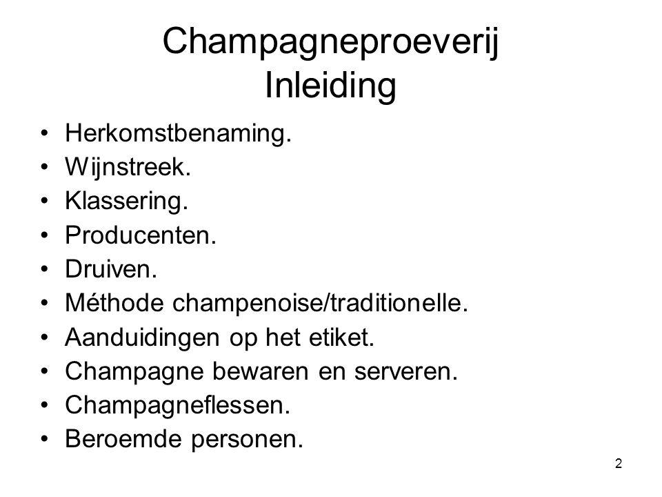 3 Herkomstbenaming •Drie Appellations d'Origine Contrôlée: –AOC champagne: •Schuimwijn: wit of rosé.