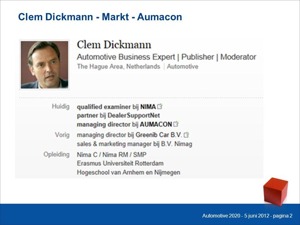 Clem Dickmann - Markt - Aumacon Automotive 2020 - 5 juni 2012 - pagina 2