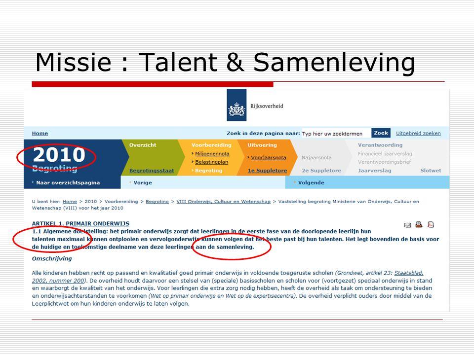 Missie : Talent & Samenleving