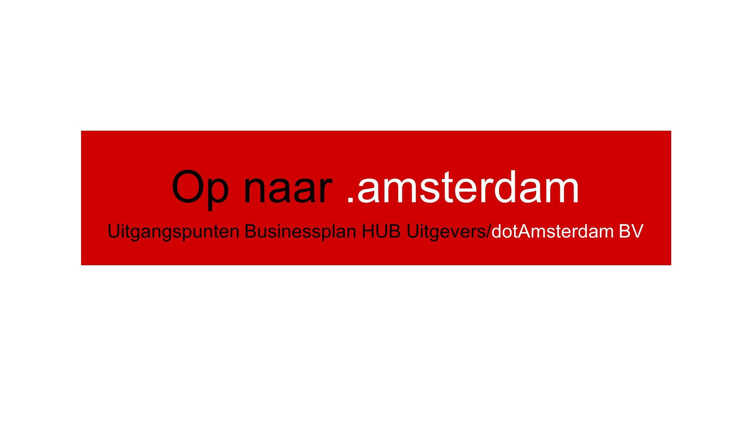 Enkele feiten 72.000 bedrijven (waarvan zo'n 1800 met 'Amsterdam' in de naam) 800.000 inwoners 350 hotels 150 wijken 5000 straten 7000 winkels 100-en verenigingen stichtingen etc.