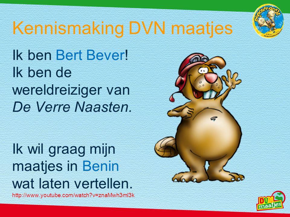 Ik ben Bert Bever! Ik ben de wereldreiziger van De Verre Naasten. Ik wil graag mijn maatjes in Benin wat laten vertellen. http://www.youtube.com/watch