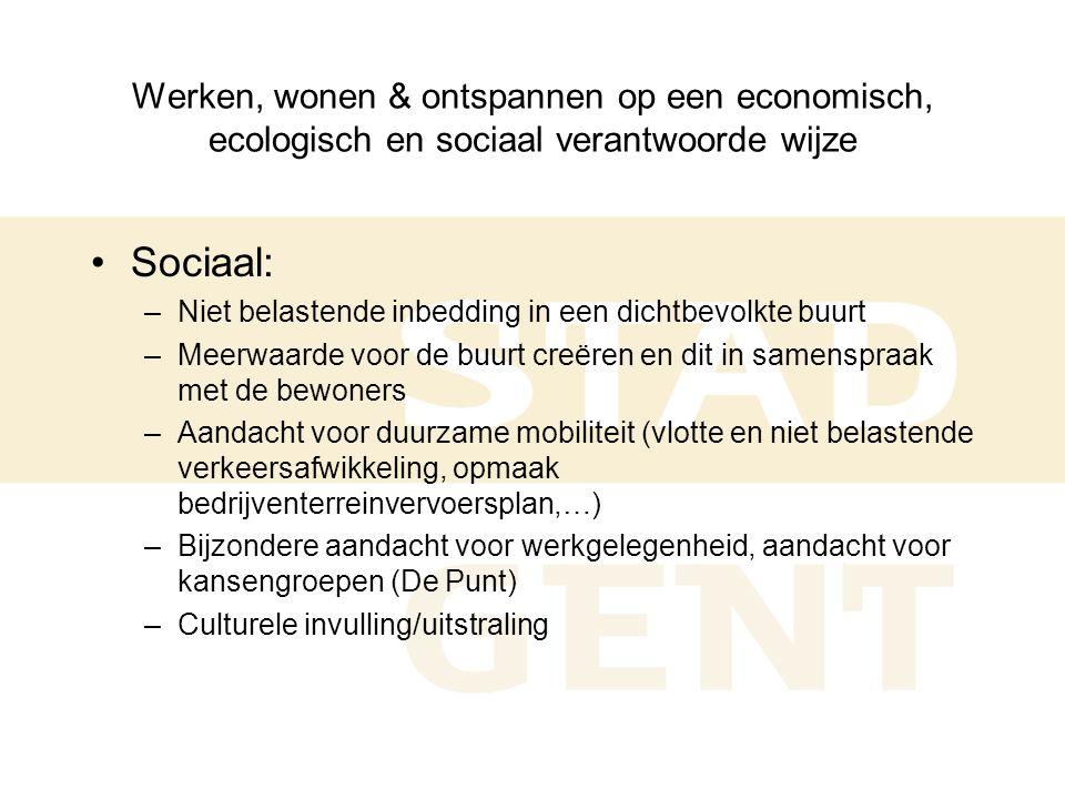 Impactmeting Nulmeting (2001) •de economische bedrijvigheid, •het verkeer, •de toestand van het vastgoed, •de bevolking, •de voorzieningen, •communicatie en participatie