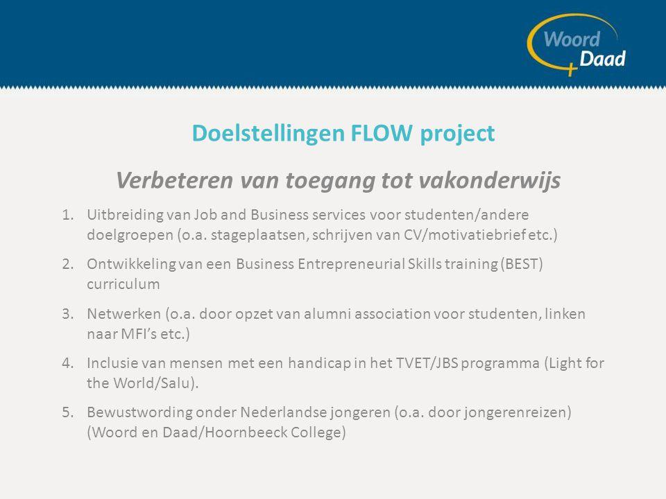 Verbeteren van toegang tot vakonderwijs 1.Uitbreiding van Job and Business services voor studenten/andere doelgroepen (o.a.