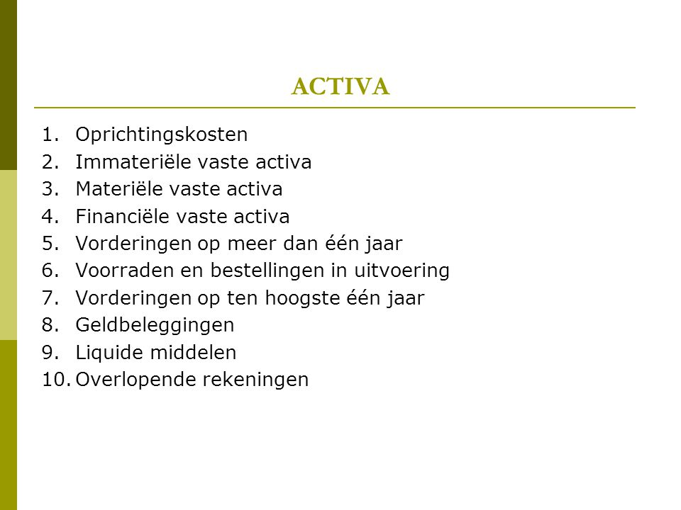4.FINANCIELE VASTE ACTIVA 4.1.