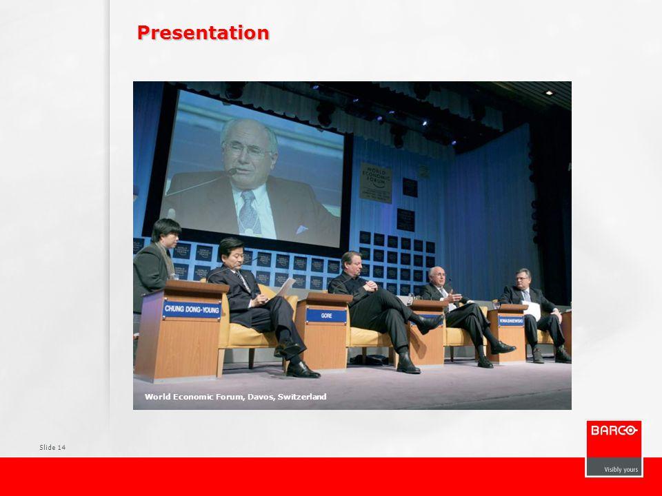 Slide 14 Presentation World Economic Forum, Davos, Switzerland