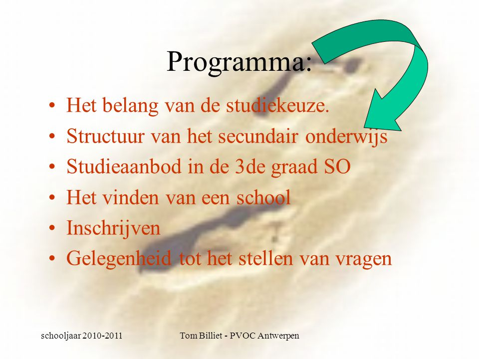 schooljaar 2010-2011Tom Billiet - PVOC Antwerpen TSO: studiegebied voeding -Brood en banket -Hotel -Slagerij en vleeswaren -Voedingstechnieken -hospitality
