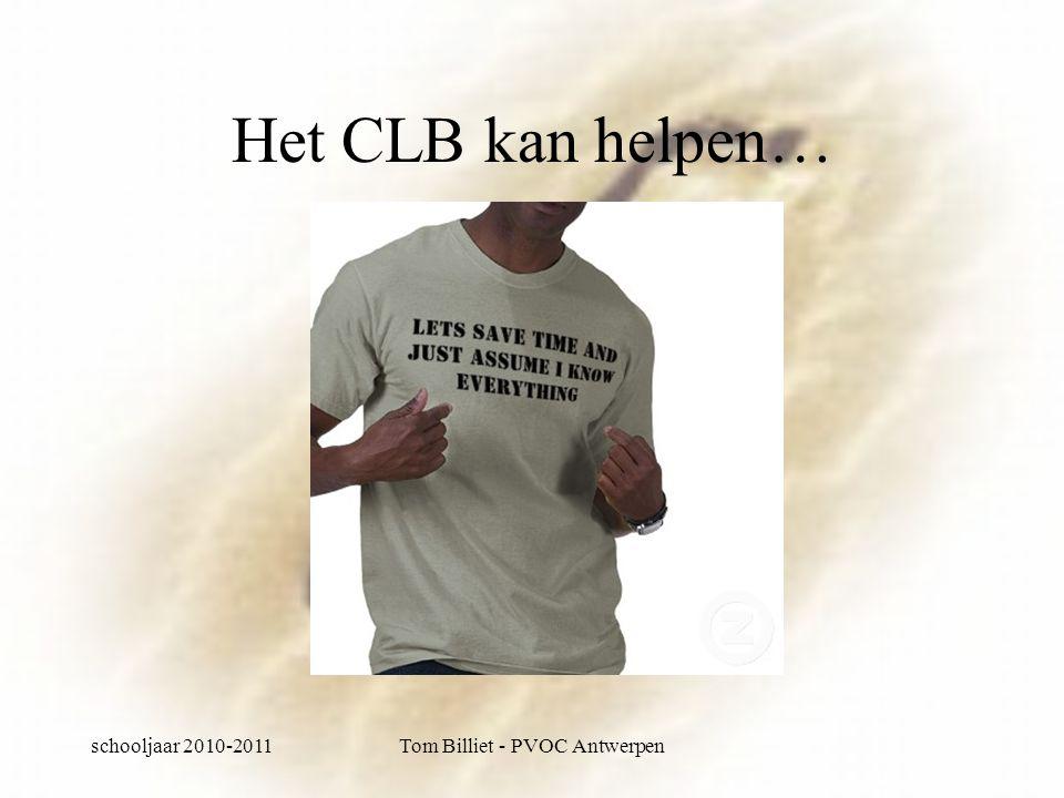 schooljaar 2010-2011Tom Billiet - PVOC Antwerpen En dan inschrijven… hoe zit dat.