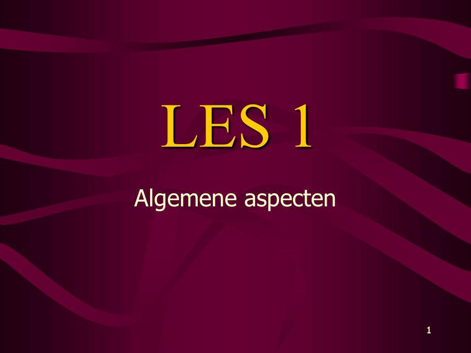 1 LES 1 Algemene aspecten