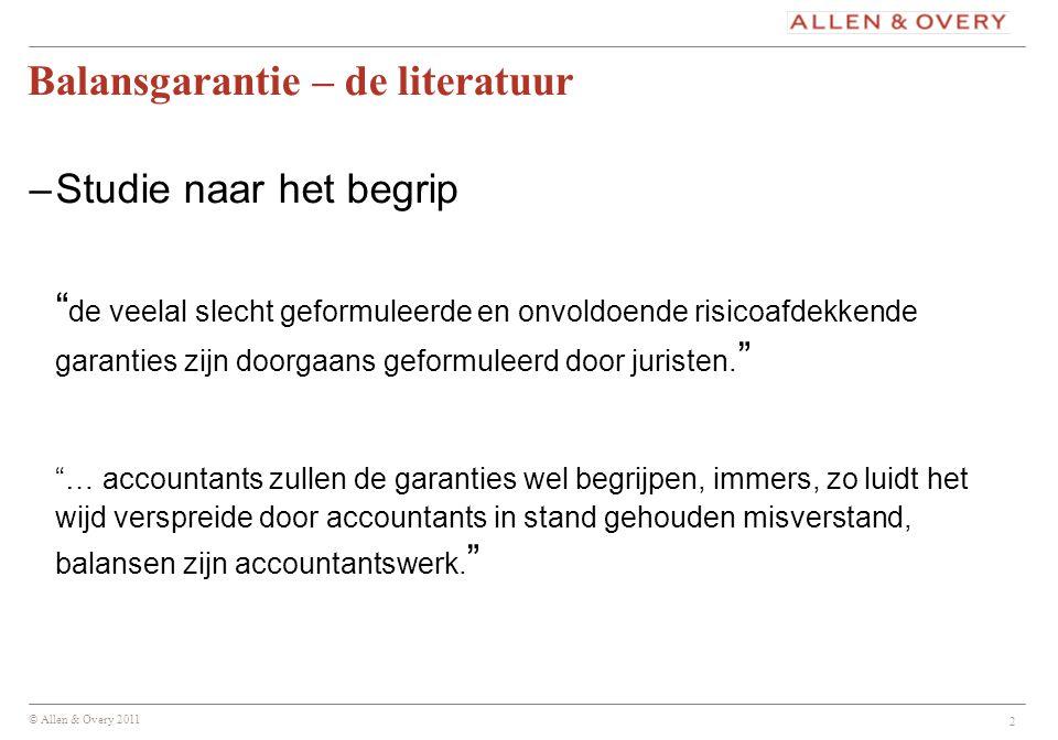 © Allen & Overy 2011 3 (Balans)garantie in jurisprudentie (I) 50% HC B.V.