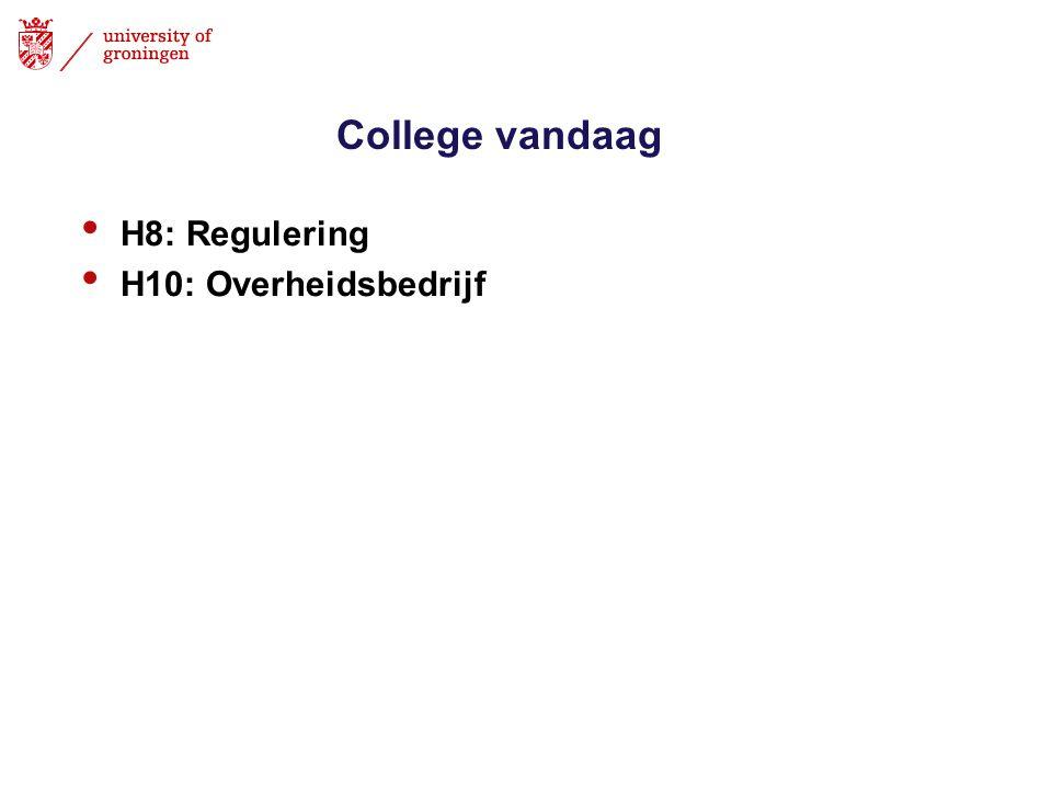 College vandaag • H8: Regulering • H10: Overheidsbedrijf