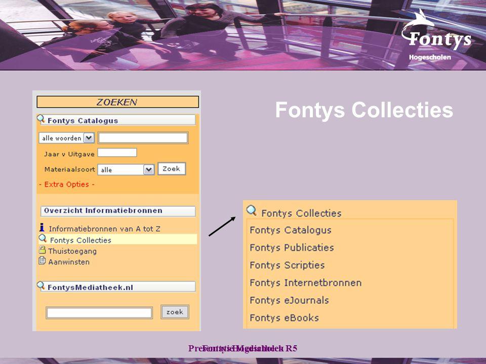Fontys HogescholenPresentatie Mediatheek R5 Fontys Collecties