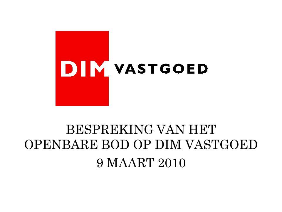 BESPREKING VAN HET OPENBARE BOD OP DIM VASTGOED 9 MAART 2010