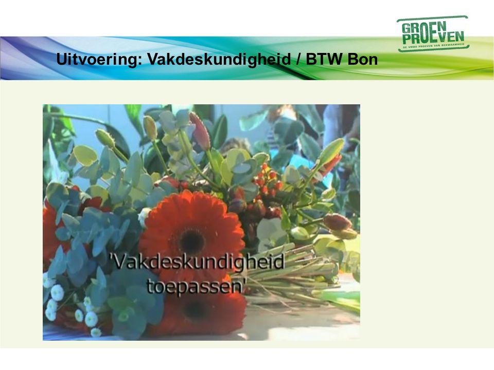 Uitvoering: Vakdeskundigheid / BTW Bon