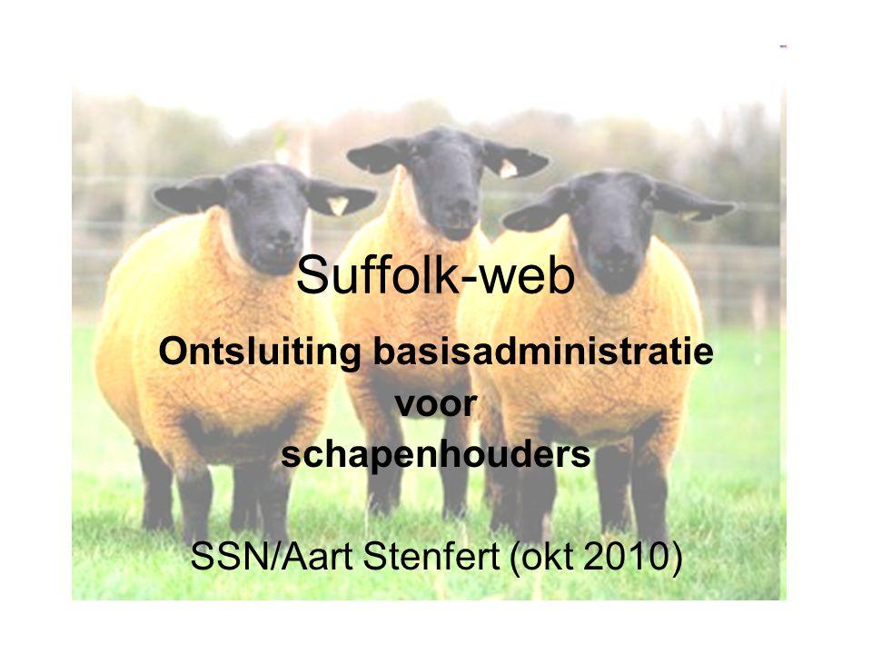 Suffolk-web Ontsluiting basisadministratie voor schapenhouders SSN/Aart Stenfert (okt 2010)