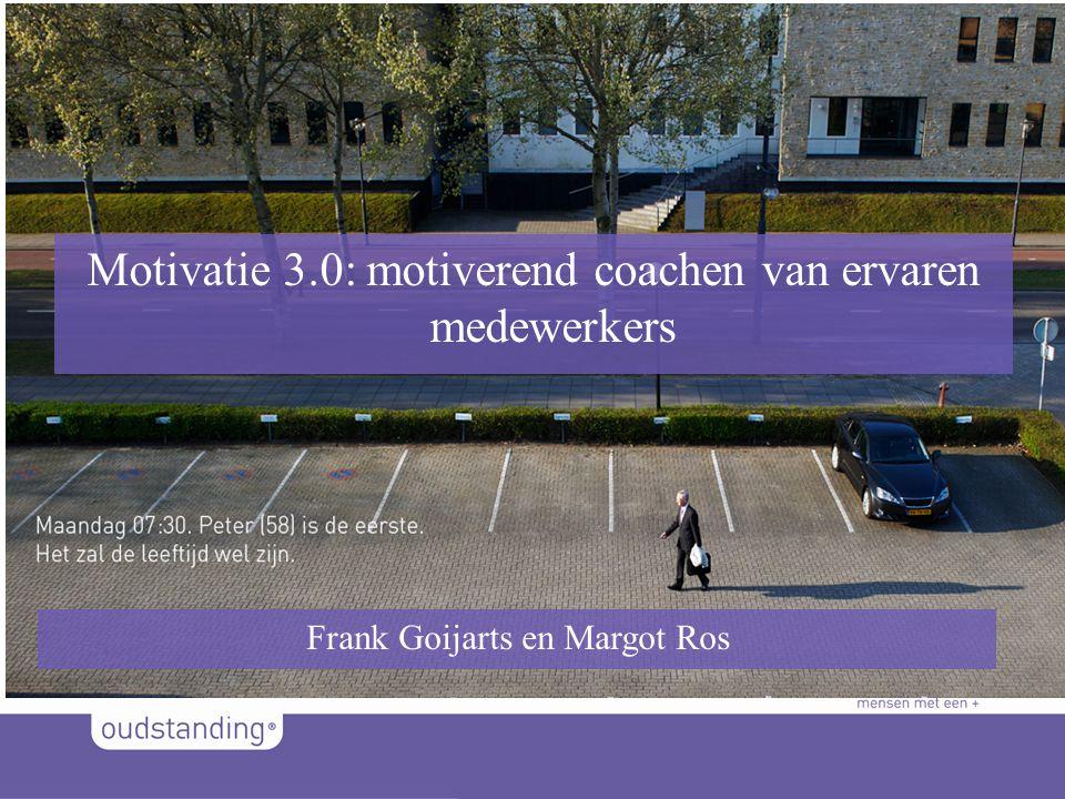 M Motivatie 3.0: motiverend coachen van ervaren medewerkers Frank Goijarts en Margot Ros