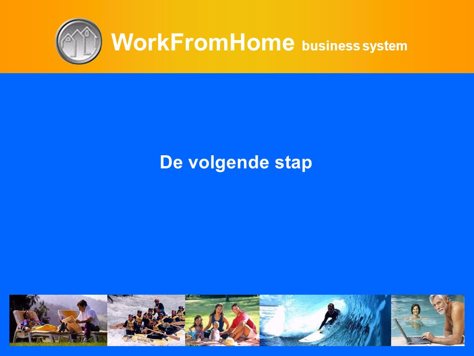 WorkFromHome business system De volgende stap