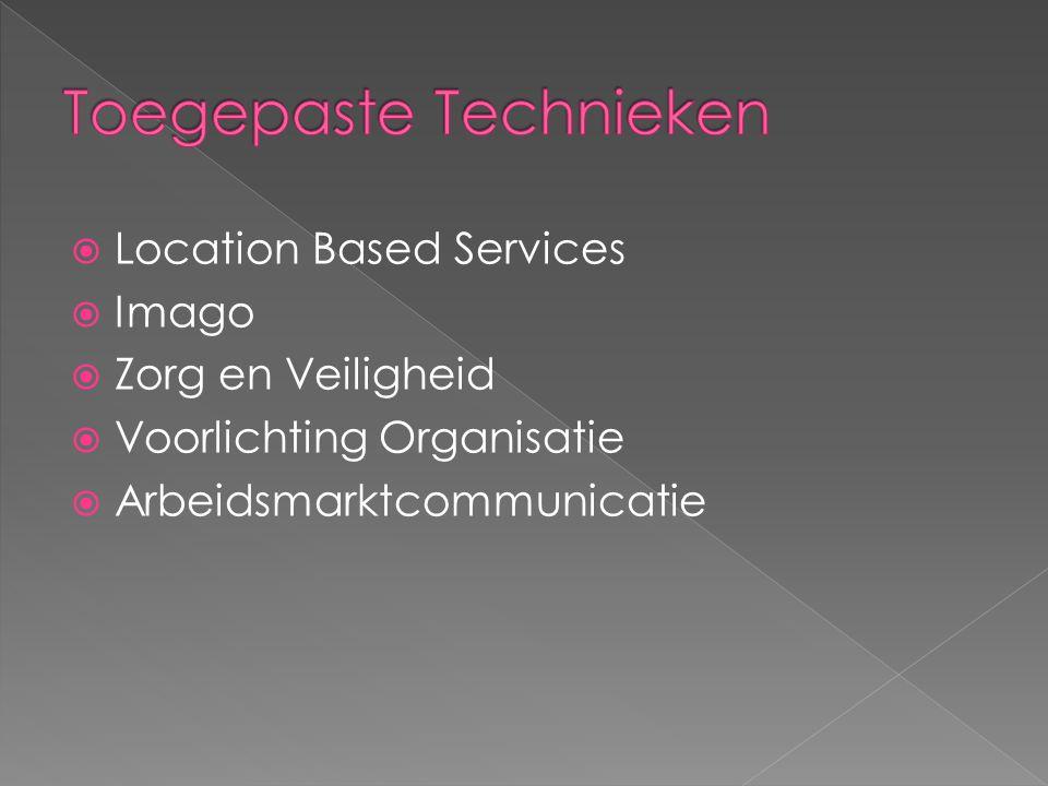  Location Based Services  Imago  Zorg en Veiligheid  Voorlichting Organisatie  Arbeidsmarktcommunicatie