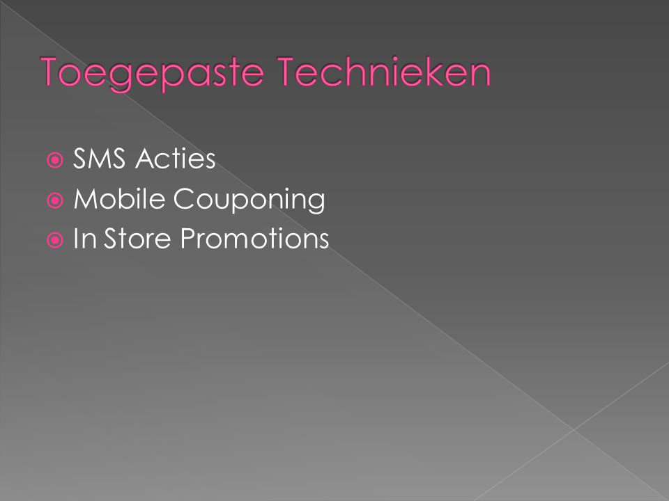  SMS Acties  Mobile Couponing  In Store Promotions