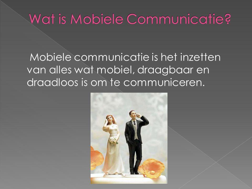 Mobiele communicatie is het inzetten van alles wat mobiel, draagbaar en draadloos is om te communiceren.